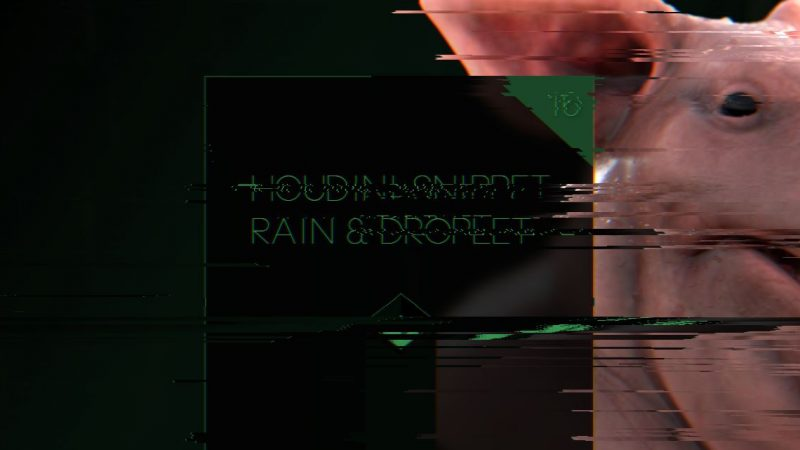 Houdini Snippet Vol.16 – Rain & Droplet